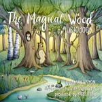 Free The Magical Wood audiobook